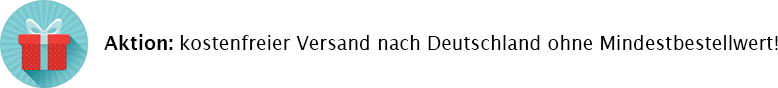 Kostenfreier Versand nach Deutschland ab 0,00 €!